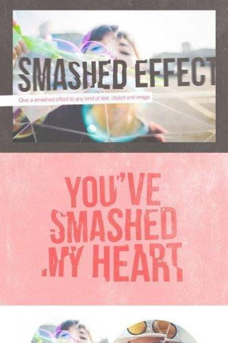 Smashed Effect