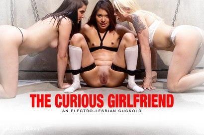 Kink.com- The Curious Girlfriend: An Electro-Lesbian CuckoldAn Electro_ Reality Film